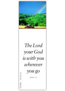 The Lord your God is with you wherever you go