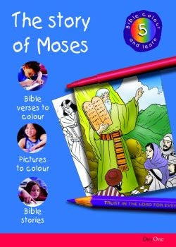 Bible Colour and learn: 05 Moses