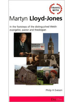 Travel with Martyn Lloyd-Jones