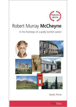 Travel with Robert Murray M'Cheyne