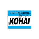 Fantastic Fam Inc Vinyl Sticker - Konnichiwa I am Kohai