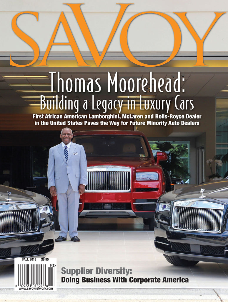 Savoy Magazine Fall 2019 - Thomas Morehead Cover Story - Supplier Diversity: Doing Business With Corporate America