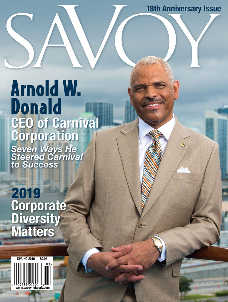 Savoy Magazine - Spring 2019 - Arnold Donald Cover Story - Corporate Diversity Matters