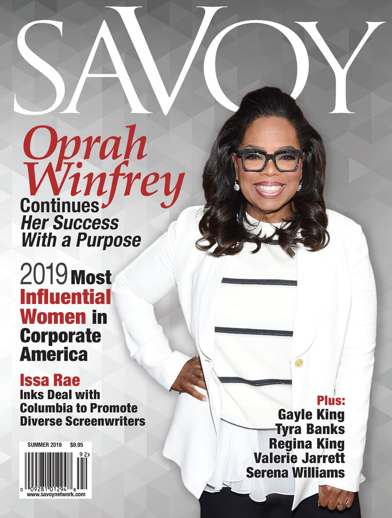 Savoy Summer 2019 - Oprah Winfrey Cover Story - Most Influential Women in Corporate America