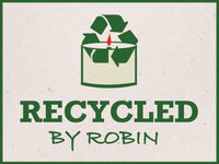 Recycled by Robin
