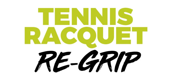 Tennis Racquet Re Grip