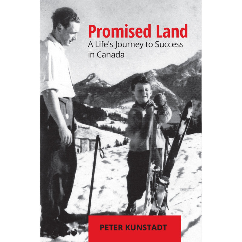 Promised Land - A Life's Journey to Success in Canada