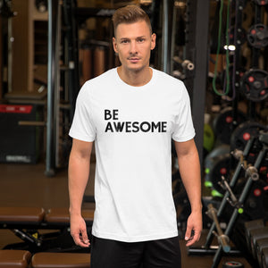 BE Awesome White Tee