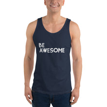 Load image into Gallery viewer, BE Awesome Unisex Tank Top