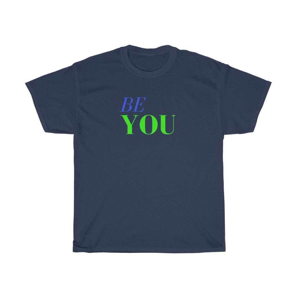 Unisex Heavy Cotton Tee - Be You