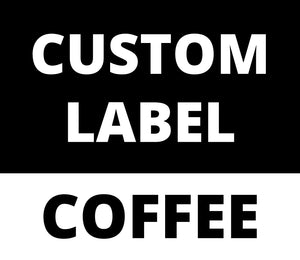 Custom Label Coffee