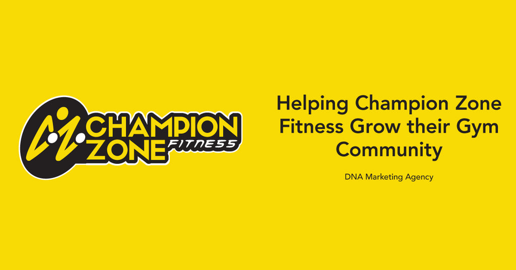 Helping Champion Zone Fitness Grow Their Gym Community Exponentially