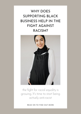 Why does supporting black business help in the fight against racism?