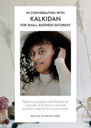 In conversation with Kalkidan for Small Business Saturday