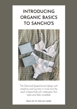 Introducing Organic Basics to Sancho's