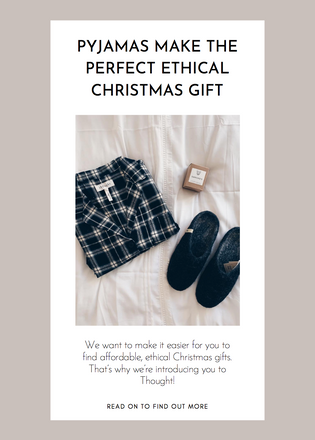Pyjamas make the perfect ethical Christmas gift