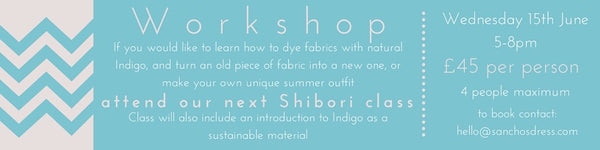 Shibori Dye Class Exeter, By Sancho's Dress