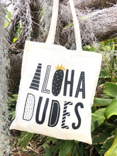 Load image into Gallery viewer, Mahalo Tote- Aloha Dudes