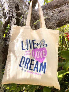Mahalo Tote- Live Love Dream
