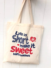 Load image into Gallery viewer, Mahalo Tote- Life Is Short