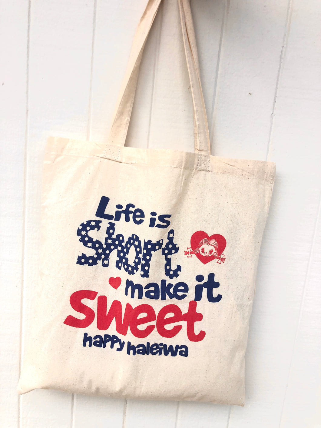 Mahalo Tote- Life Is Short