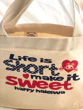 Load image into Gallery viewer, Mini Canvas Tote- Life Is Short