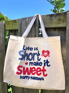Aloha Tote- Life Is Short