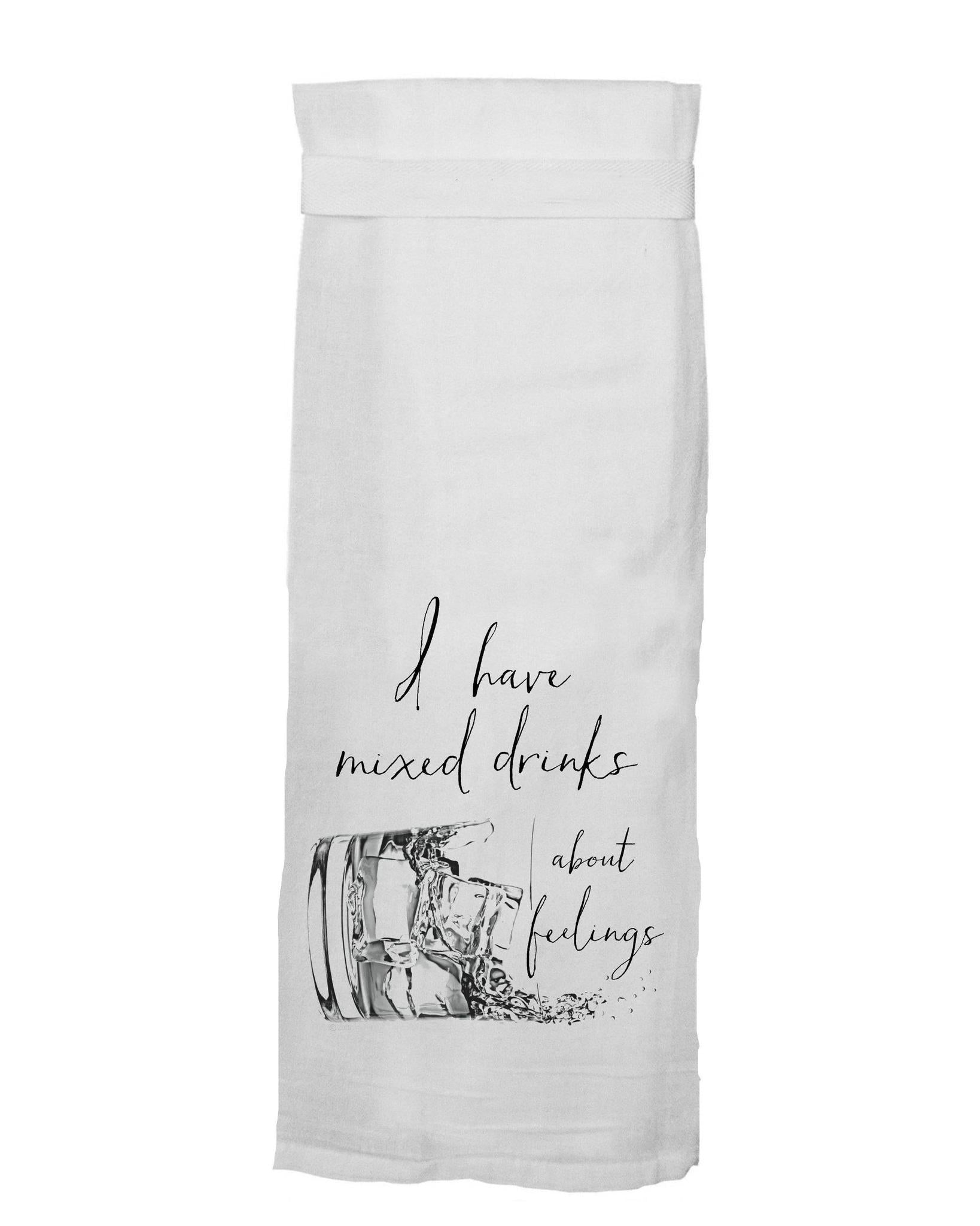 I HAVE MIXED DRINKS TOWEL 11501