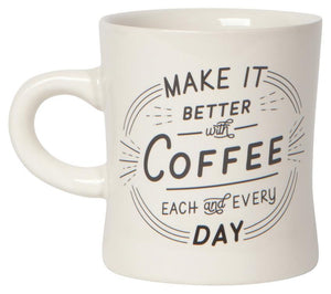 MAKE IT BETTER DINER MUG
