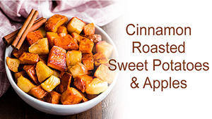 Roasted Cinnamon Sweet Potatoes & Apples Recipe