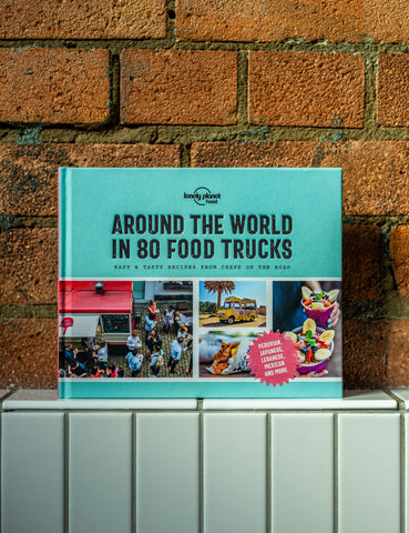 Lonely Planet's Around the Globe in 80 Food Trucks