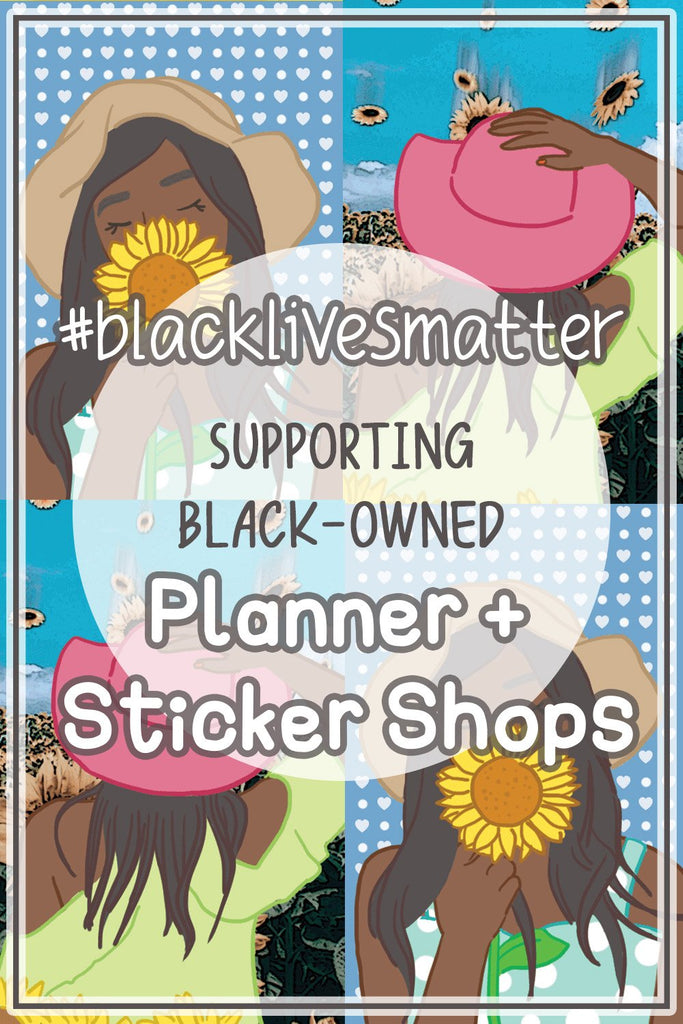 Black-Owned Planner + Sticker Shops