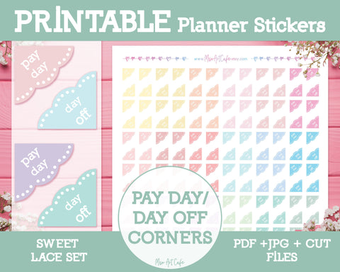 Printable Pay Day / Day Off Corners - Sweet Lace Planner Stickers - Miso Art Cafe Stickers for Planners