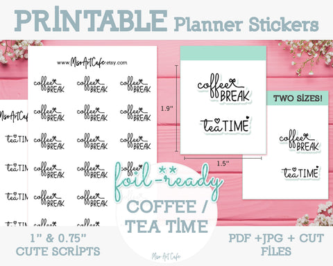 Printable Coffee Break / Tea Time Foil-Ready Scripts - Typography Planner Stickers - Miso Art Cafe