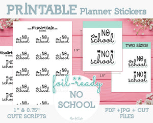 Printable No School Foil-Ready Scripts - Typography Planner Stickers - Miso Art Cafe