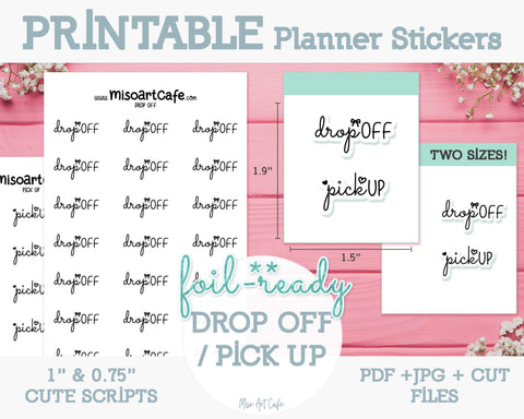 Printable Drop Off / Pick Up Foil-Ready Scripts - Typography Planner Stickers - Miso Art Cafe