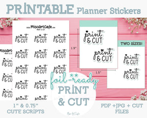 Printable Print & Cut Foil-Ready Scripts - Typography Planner Stickers - Miso Art Cafe
