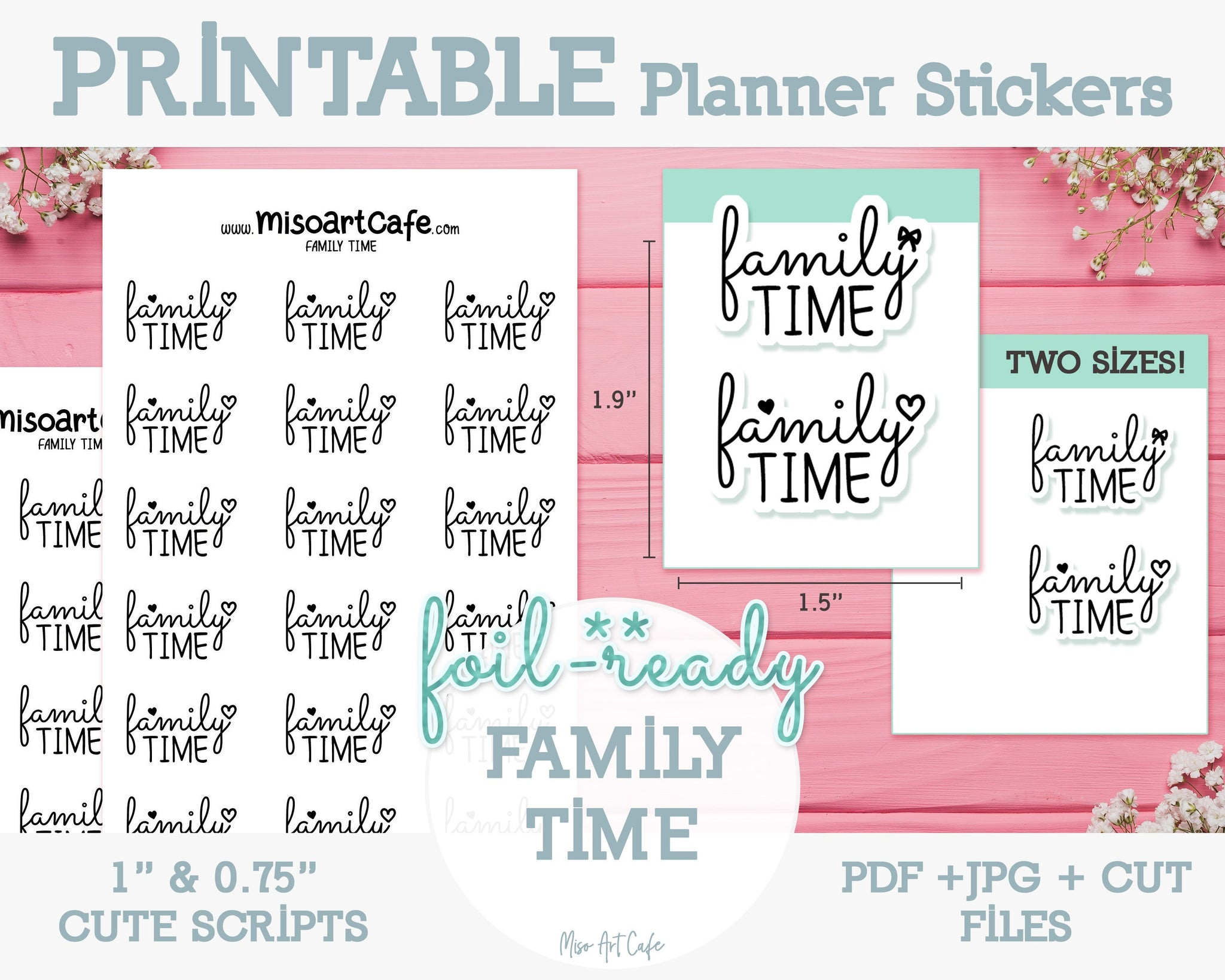 Printable Family Time Foil-Ready Scripts - Typography Planner Stickers - Miso Art Cafe