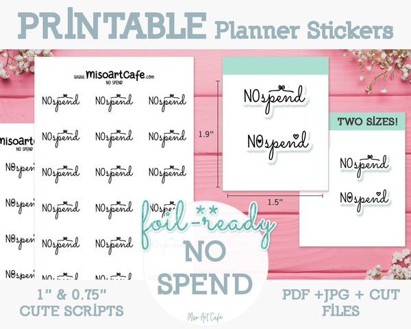 Printable No Spend Foil-Ready Scripts - Typography Planner Stickers - Miso Art Cafe