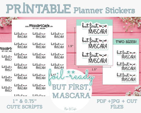 Printable But First, Mascara Foil-Ready Scripts - Typography Planner Stickers