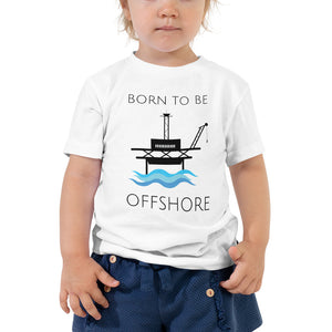 Born To Be Offshore Toddler Tee