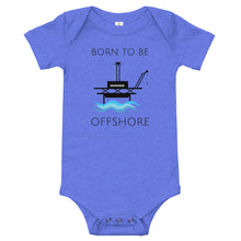 Load image into Gallery viewer, Born To Be Offshore Baby One Piece