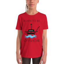 Load image into Gallery viewer, Born To Be Offshore Short Sleeve Tee