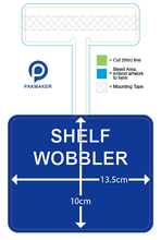 Load image into Gallery viewer, Custom Shelf Talker Wobber