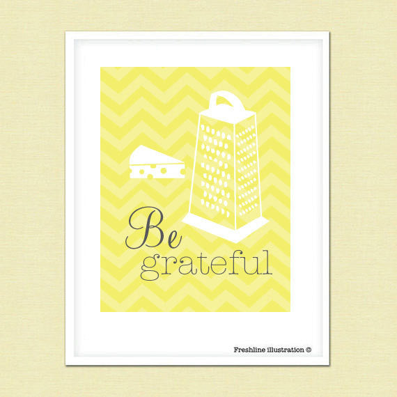 Kitchen Wall Art - Funny Kitchen Art - Quote - Be Grateful - Cheese - 8x10 Art Print Thumbnail