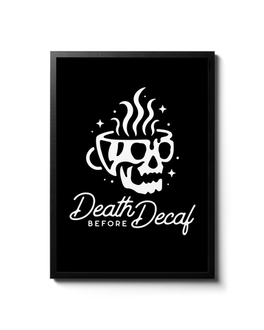 DEATH BEFORE DECAF A2 POSTER