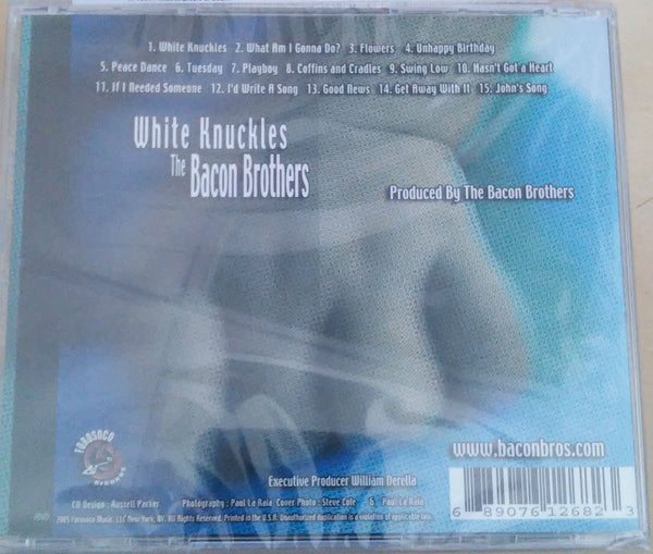 Bacon Brothers CD: White Knuckles - back cover