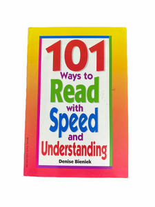 101 Ways to Read with Speed and Understanding