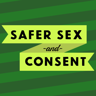 Safer Sex and Consent