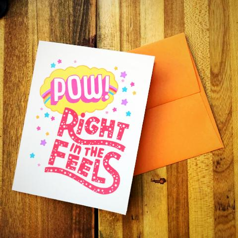 Pow! Right In the Feels Card